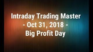 Intraday Trading Master - Oct 31, 2018 - Big Profit Day - Paisa To Banega