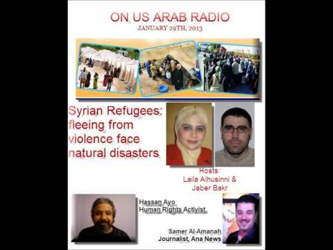 US Arab Radio Jan 29th: Syrian Refugees fleeing from violence face natural disasters