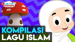 Kompilasi Lagu Anak Islami 15 Menit - Lagu Anak Indonesia - Nursery Rhymes - تجميع أغاني الأطفال