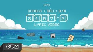3107-2 | DuongG x NÂU x W/N | OFFICIAL LYRICS VIDEO