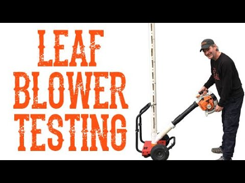 This Is A Better Way To Accurately Test A Leaf Blower – Video