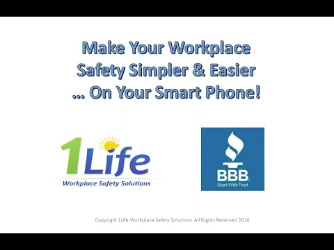 Make your Workplace Safety Simpler & Easier... On Your Smart Phone!