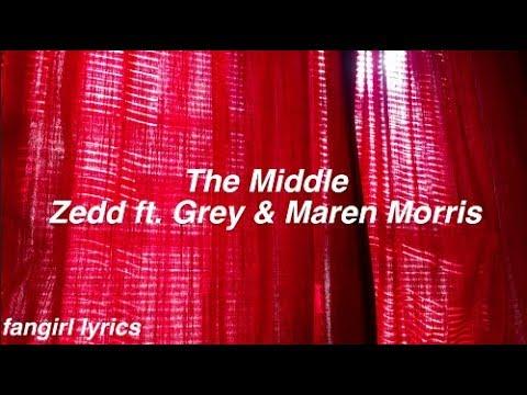 The Middle || Zedd ft. Grey & Maren Morris