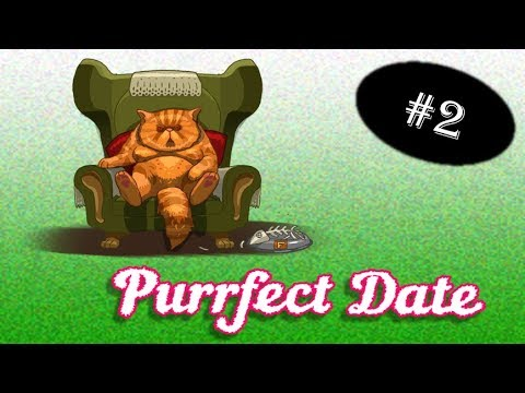 The True Meaning of MILF - 2 - Purrfect Date |