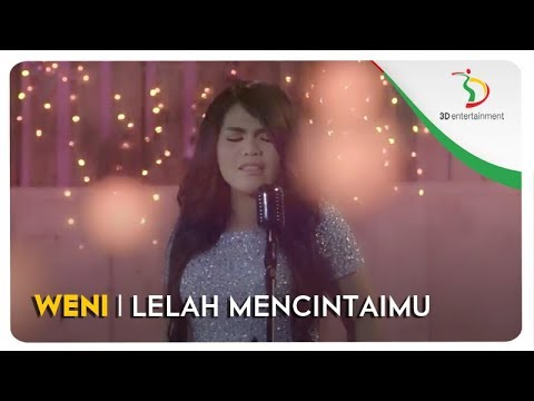 Weni - Lelah Mencintaimu | Official Video Clip