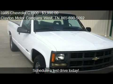 1995 chevrolet c1500 reg cab w t 8 ft bed 2wd for sale for Clayton motor co west knoxville tn