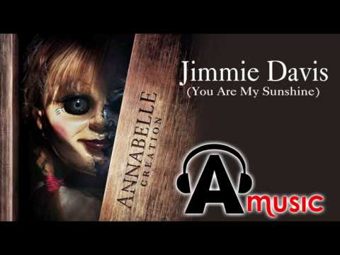 ANNABELLE 2 Trailer 2 Song (Jimmie Davis - You Are My Sunshine)