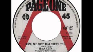 """When the First Tear Shows"" - Brian Keith (Elton John cover song)"
