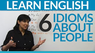 Learn English: 6 Idioms about People