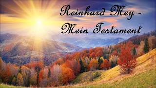 Reinhard Mey  - Mein Testament mit Text / Lyrics
