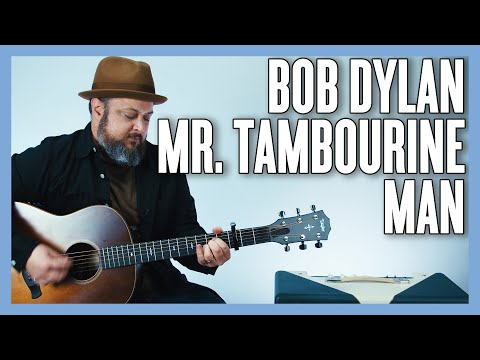 Bob Dylan Mr. Tambourine Man Guitar Lesson + Tutorial