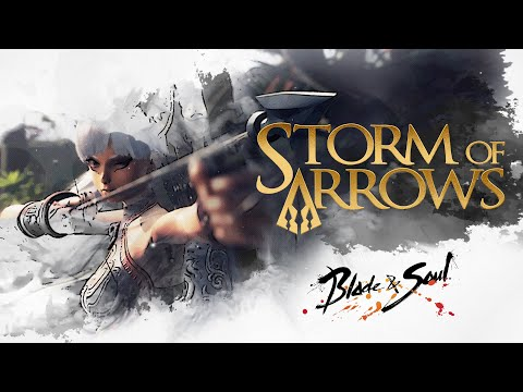 Blade & Soul: Storm of Arrows Announce Trailer - YouTube