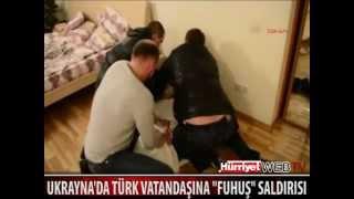 Ukraynada Türke kurulan seks tuzağı