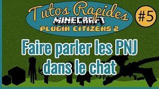 Tuto Rapide | MC Plugin Citizens2 #5 | Faire parler vos PNJ dans le Chat