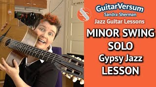 MINOR SWING - Melody + SOLO LESSON - Gypsy Jazz Guitar Tutorial