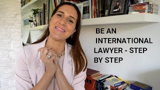 International Lawyer: 5 strategic points how to be a successful one in 2019