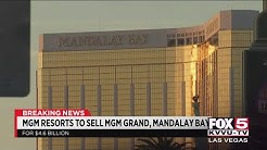 MGM Resorts to sell MGM Grand, Mandalay Bay