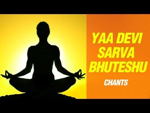 Yaa Devi Sarva Bhuteshu Mantra - Durga Mantra - Devi Stotra With Lyrics - Bhakti Songs