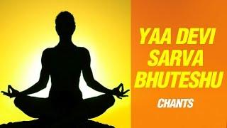 Yaa Devi Sarva Bhuteshu - Durga Mantra - Devi Stotra With Lyrics