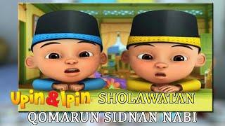 Gambar cover Qomarun Sidnan Nabi - Upin Ipin Bershalawat (HD & Lirik)