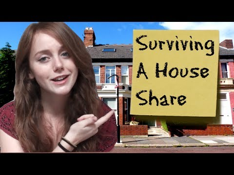 How To: Survive A House Share