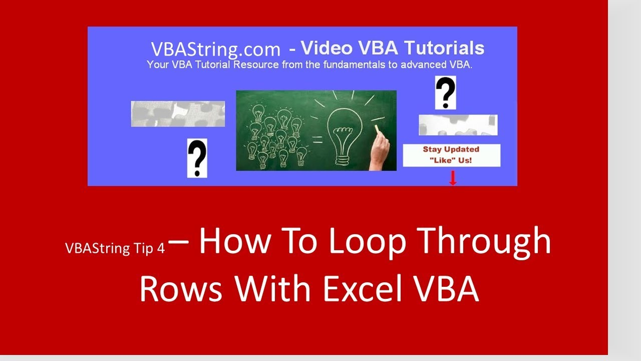 VBAString Tip 4 : How To Loop Through Rows With Excel VBA