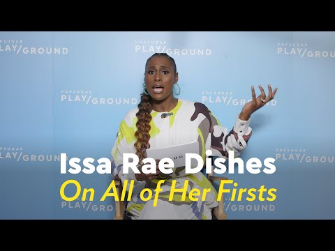 Issa Rae Dishes on Her Firsts — From Her First Audition to Her Very First Splurge