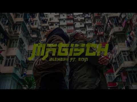 Olexesh - Magisch (feat. Edin) (Lyrics)