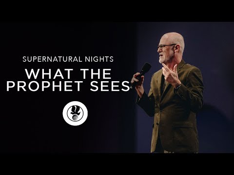 What the Prophet Sees with James Goll | Supernatural Nights