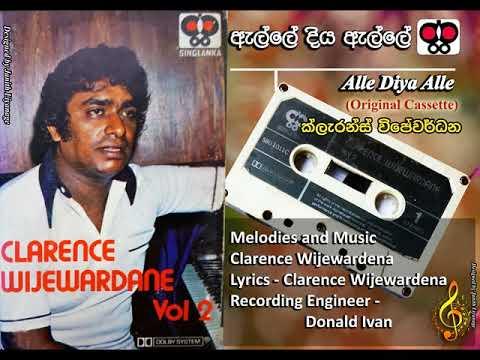 Alle Diya Alle / Clarence Wijewardena / Clarence Wijewardena / Clarence Wijewardena (Original)