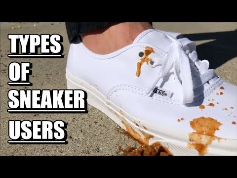 TYPES OF SNEAKER USERS
