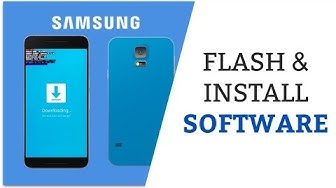 How To install, Update and Flash Any Samsung Mobile software