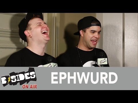 B-Sides On-Air: Interview - Ephwurd Talk Origins, Collaborations, Touring