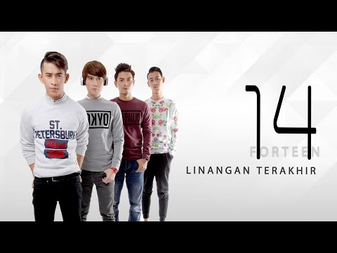 """Linangan Terakhir"" - FORTEEN (Official MV)"