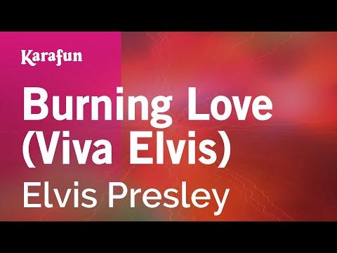 Karaoke Burning Love (Viva Elvis) - Elvis Presley *