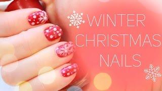 ❄ Nail Art ❄ Winter Christmas Nails ❄
