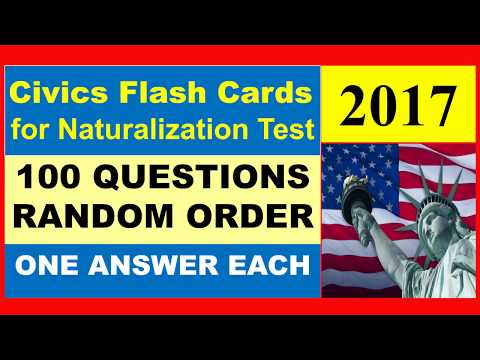 OFFICIAL 100 US CITIZENSHIP INTERVIEW TEST QUESTIONS - ONE ANSWER RANDOM ORDER CIVICS TEST QUESTIONS