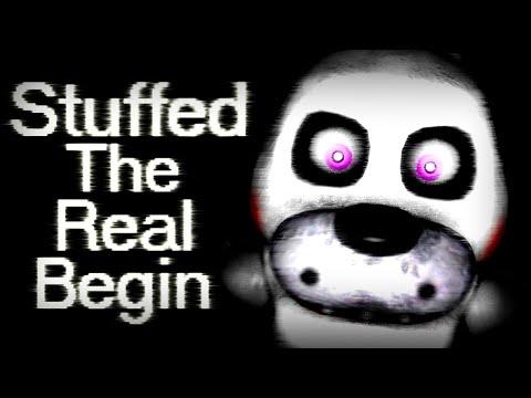 Stuffed: The Real Begin