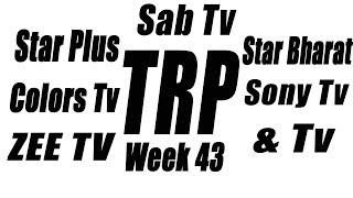 Indian Tv Shows TRP (All Channels) | Week 43 (2 November 2017)
