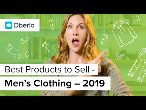 Best Products To Sell With Oberlo: Men's Clothing Niche