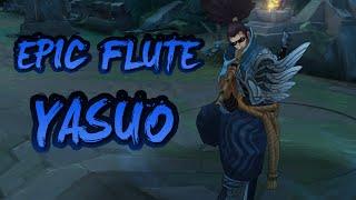 [LoL Sounds] Epic Flute Yasuo
