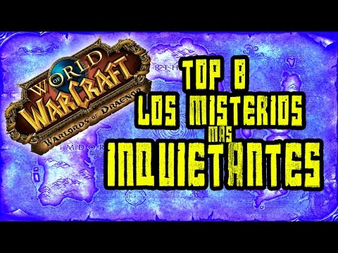 |ESPECIAL HALLOWEEN|  TOP LOS 8 MISTERIOS MÁS INQUIETANTES DE WORLD OF WARCRAFT