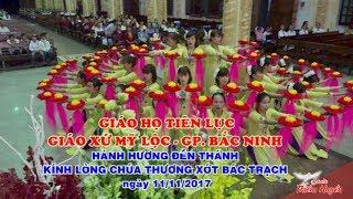 Đền Thánh Bác Trạch - Giáo Họ Tiên Lục - Gx Mỹ Lộc - Gp. Bắc Ninh -  Hành Hương Đền Thánh
