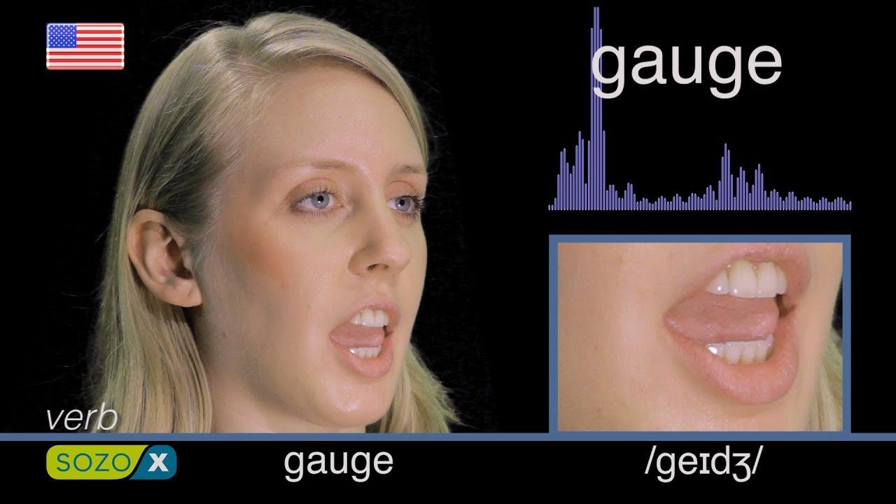 How To Pronounce Gauge Like An American English Pronunciation