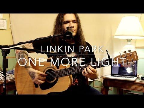 Linkin Park - One More Light (acoustic cover) Chester Bennington tribute