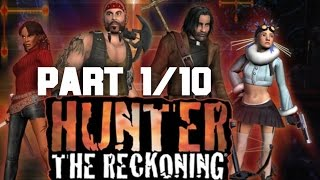 Hunter: The Reckoning Full Game (PART 1/10)(HD)