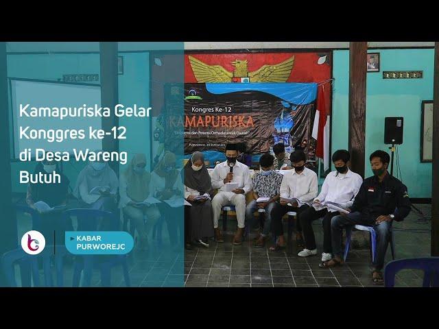 Kamapuriska Gelar Konggres ke-12 di Desa Wareng Butuh