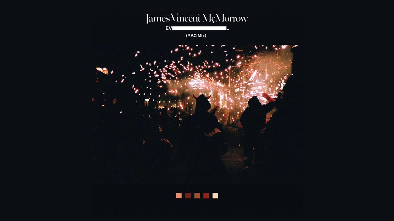 james-vincent-mcmorrow-evil-rac-mix-rac