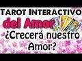 ¿Crecerá nuestro Amor? 🔝♥️ DESCÚBRELO AHORA 🥰 TAROT INTERACTIVO del AMOR GRATIS 💓