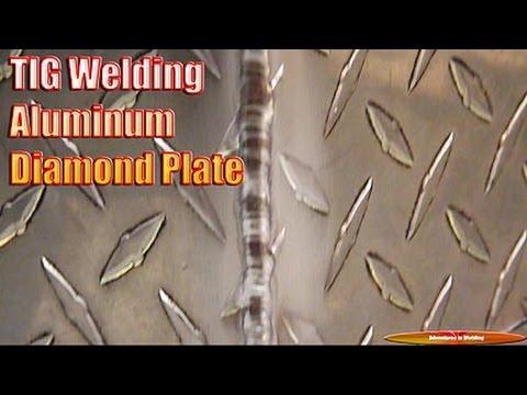 Tig Welding Aluminum Diamond Plate Adventures In Welding 127
